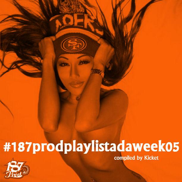 187prodplaylistadaweek05