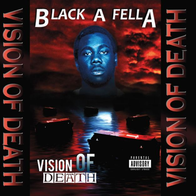 Black-A-Fella - Vision Of Death