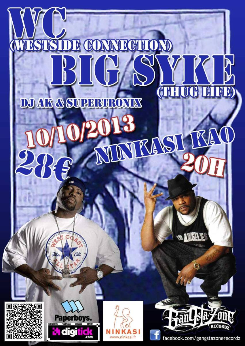 WC + Big Syke + DJ AK en concert à Lyon le jeudi 10 octobre 2013