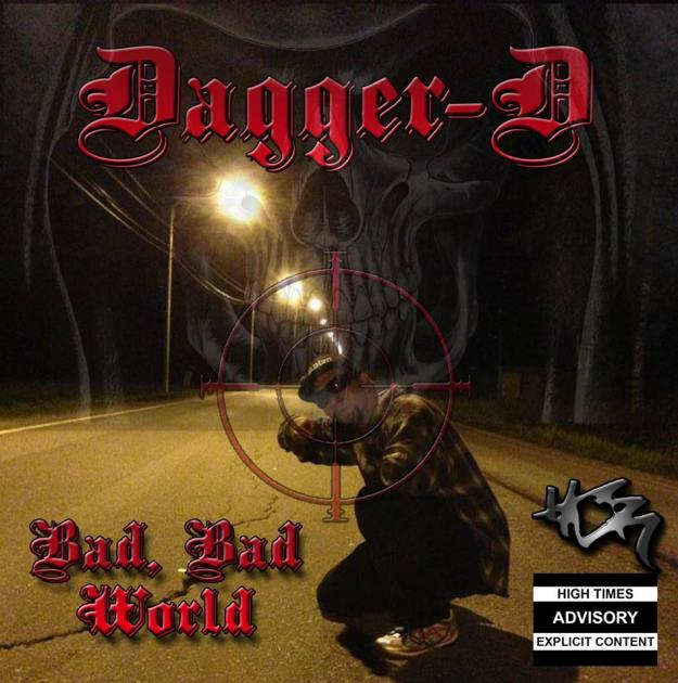 Dagger D - Bad, Bad World